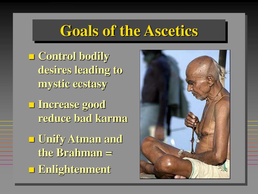 Goals of the Ascetics