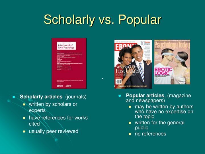 Scholarly vs popular3