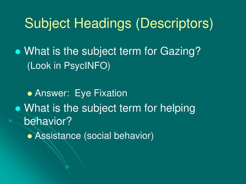 Subject Headings (Descriptors)