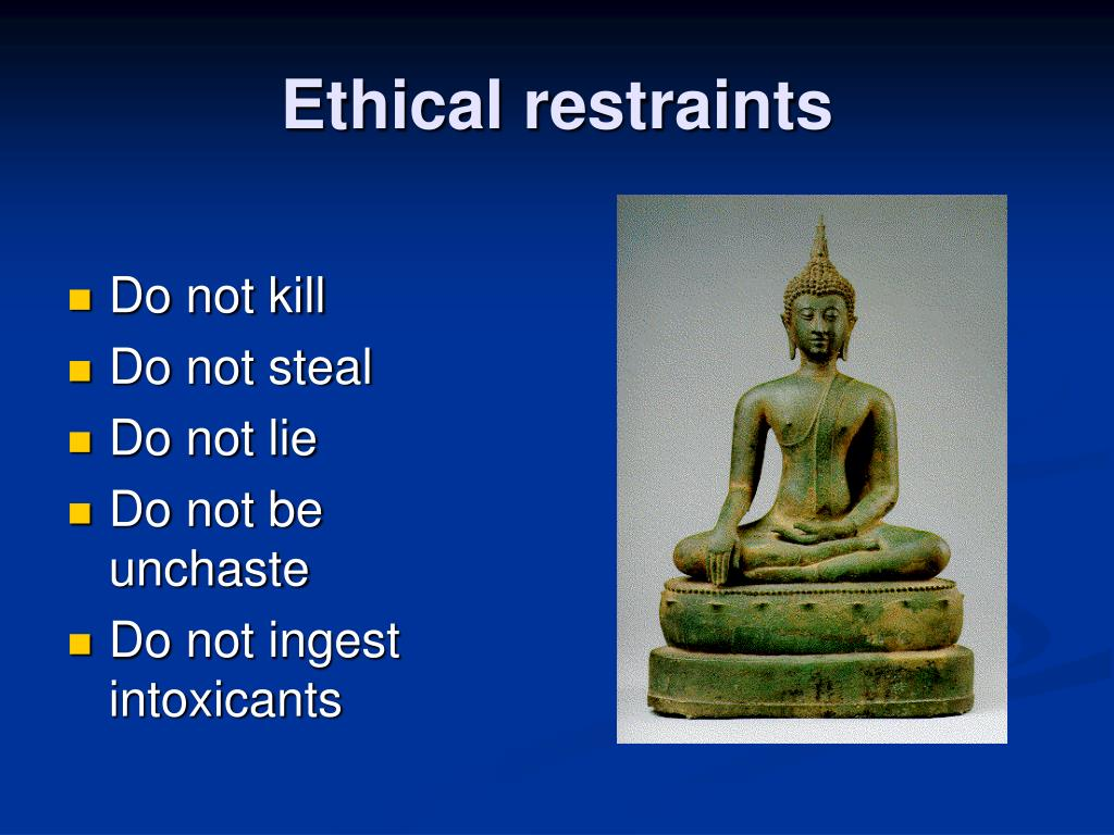 Ethical restraints