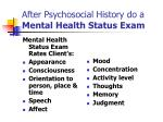 after psychosocial history do a mental health status exam