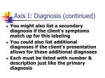 axis i diagnosis continued