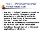 axis ii personality disorder mental retardation