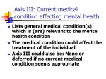 axis iii current medical condition affecting mental health