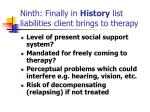 ninth finally in history list liabilities client brings to therapy