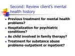second review client s mental health history