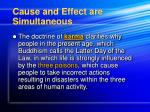 cause and effect are simultaneous