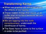transforming karma