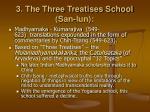 3 the three treatises school san lun