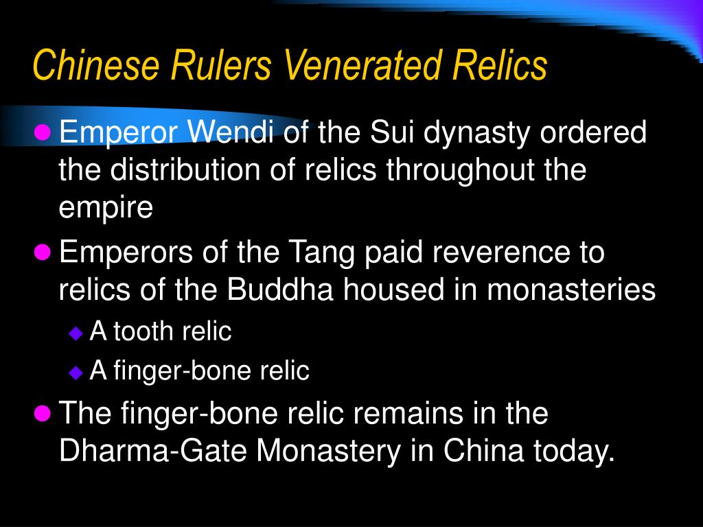 Chinese Rulers Venerated Relics