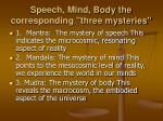 speech mind body the corresponding three mysteries