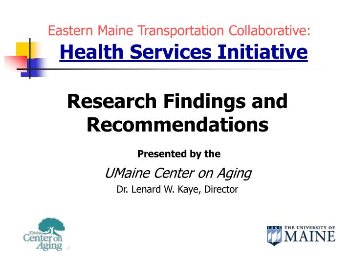 eastern maine transportation collaborative health services initiative n.