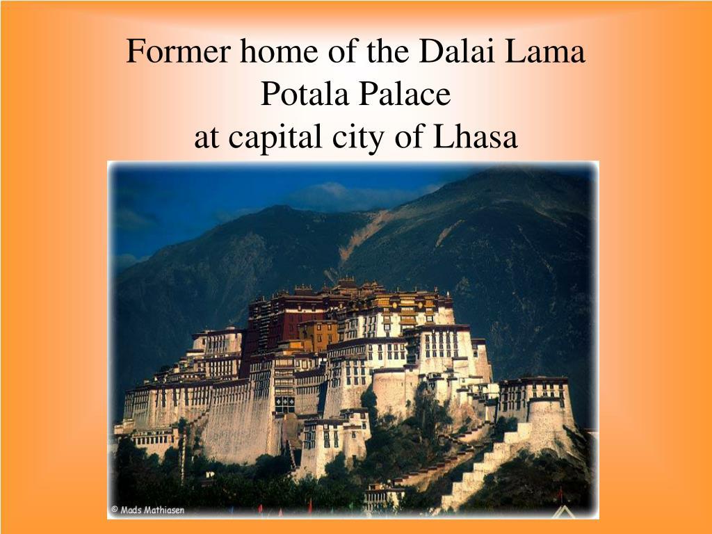 Former home of the Dalai Lama