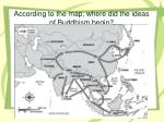 according to the map where did the ideas of buddhism begin