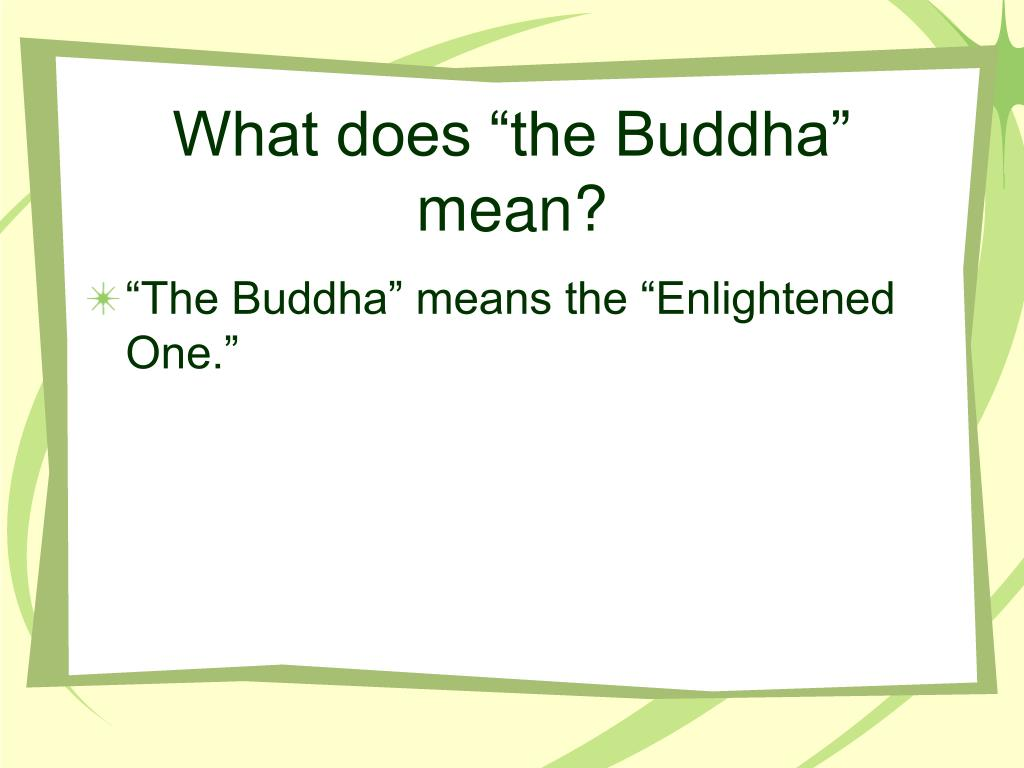 """What does """"the Buddha"""" mean?"""