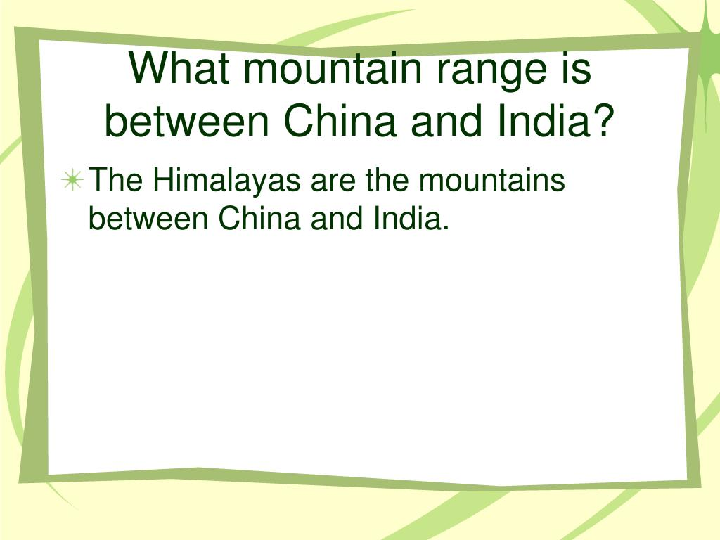 What mountain range is between China and India?