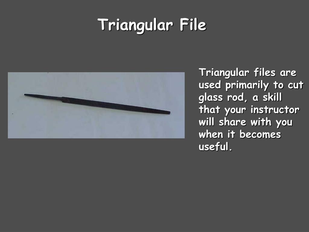 Triangular File