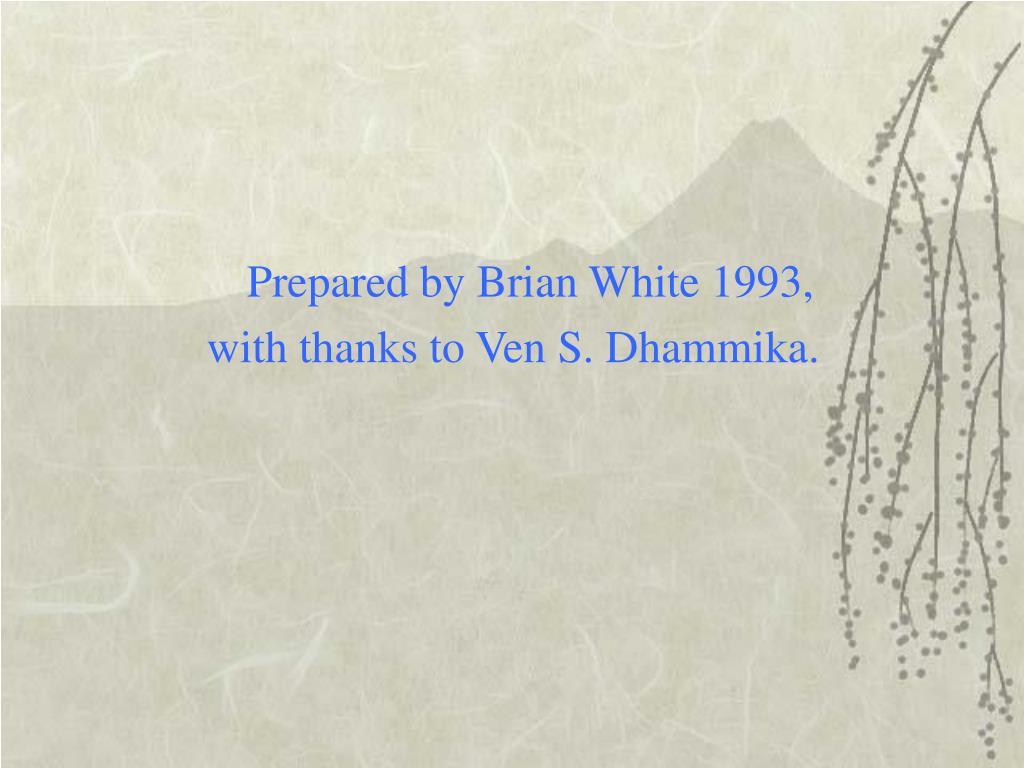 Prepared by Brian White 1993,