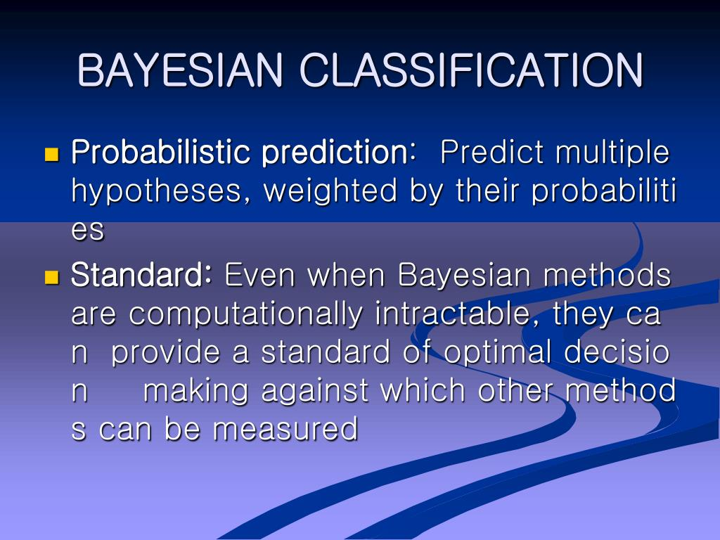 BAYESIAN CLASSIFICATION