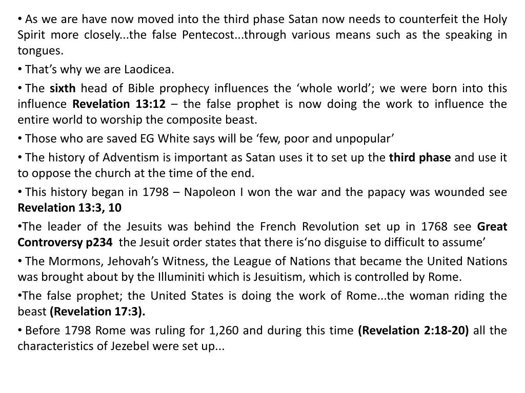 As we are have now moved into the third phase Satan now needs to counterfeit the Holy Spirit more closely...the false Pentecost...through various means such as the speaking in tongues.