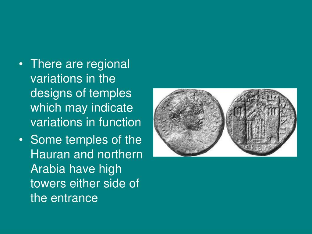There are regional variations in the designs of temples which may indicate variations in function