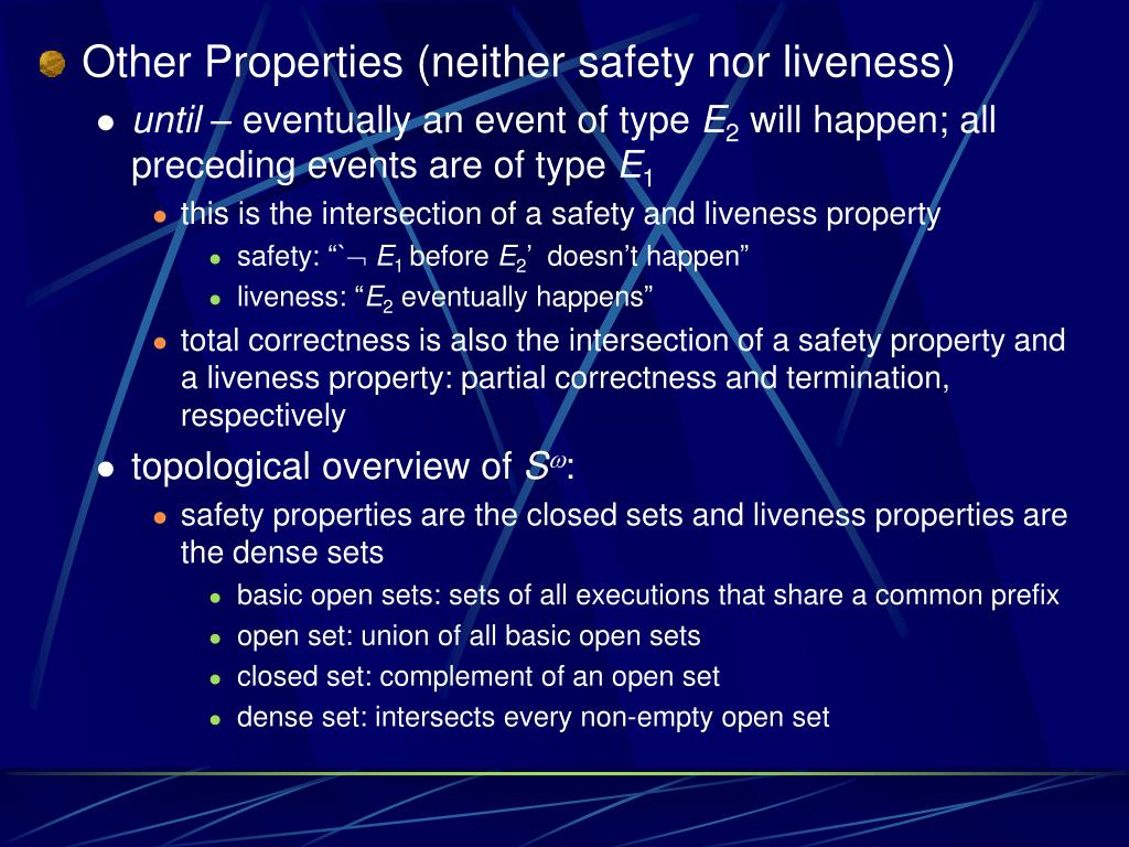 Other Properties (neither safety nor liveness)