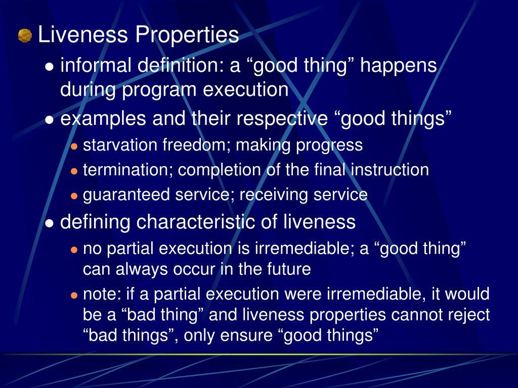 Liveness Properties