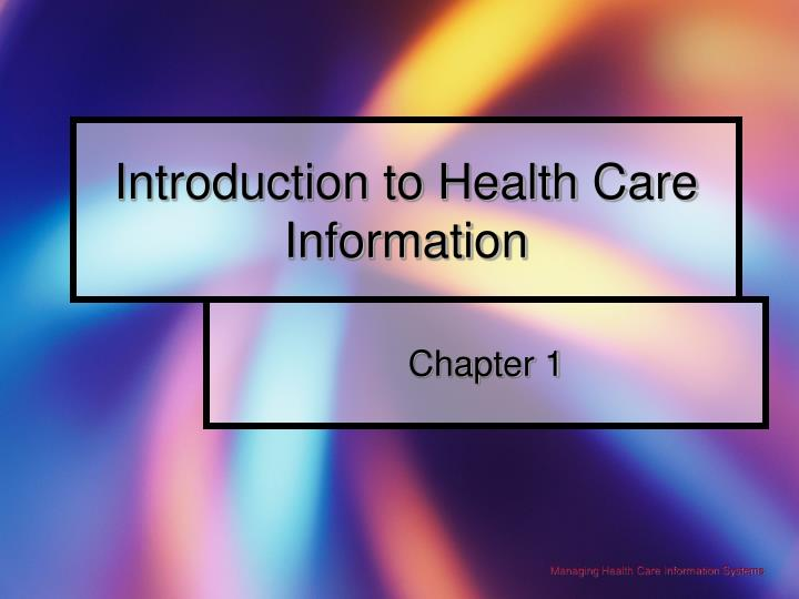 Introduction to health care information