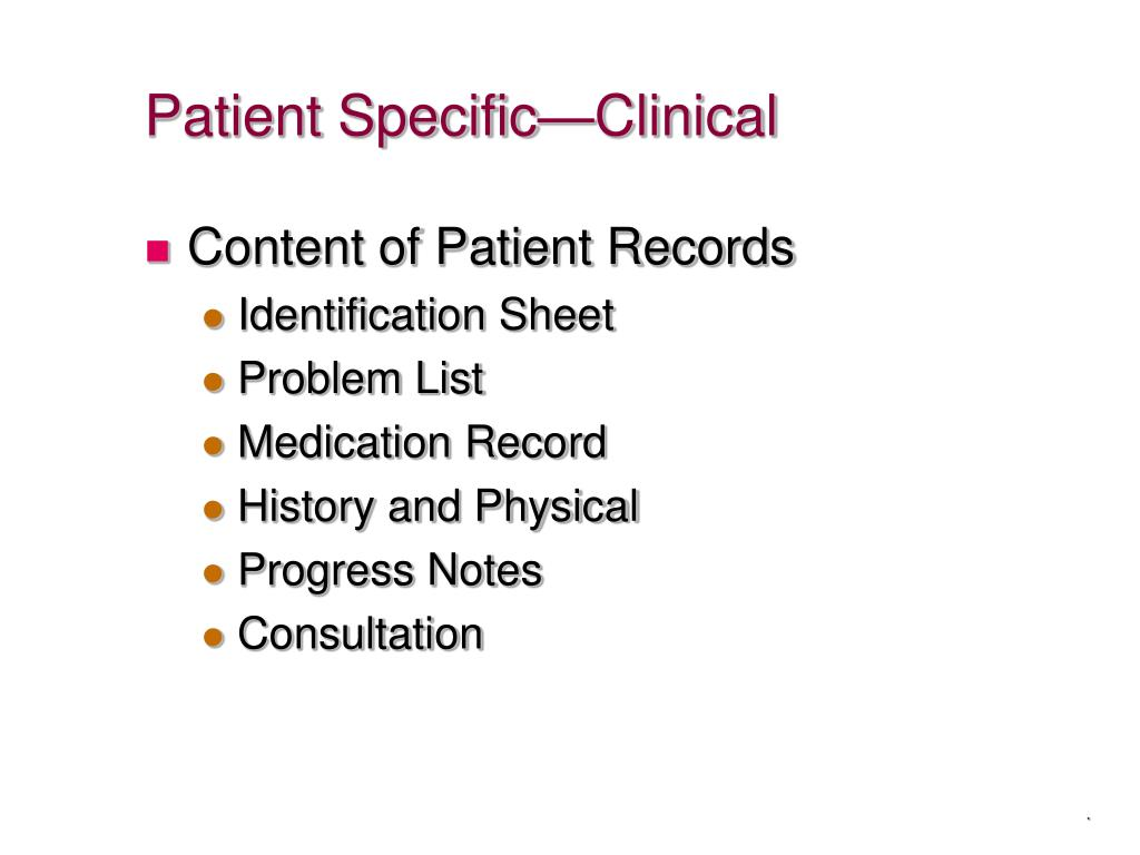 Patient Specific—Clinical