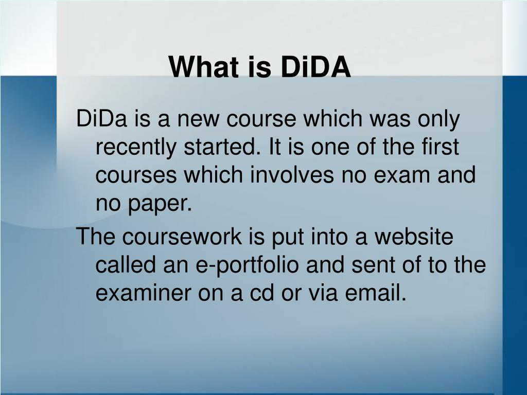 What is DiDA