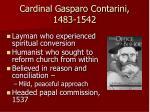 cardinal gasparo contarini 1483 1542