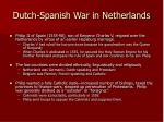 dutch spanish war in netherlands