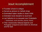 jesuit accomplishment