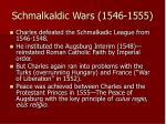 schmalkaldic wars 1546 1555