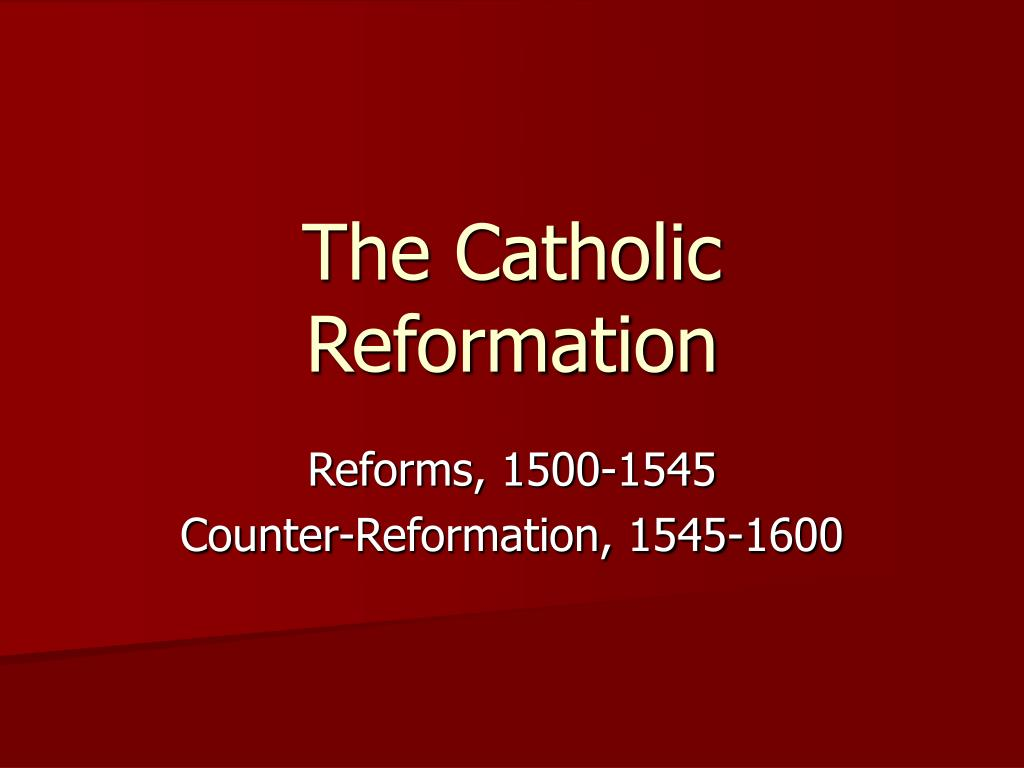 the catholic reformation l.