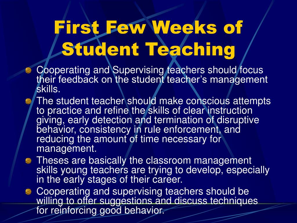First Few Weeks of Student Teaching