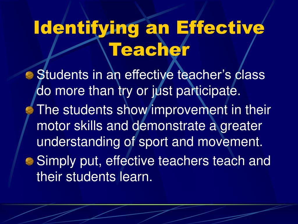 Identifying an Effective Teacher
