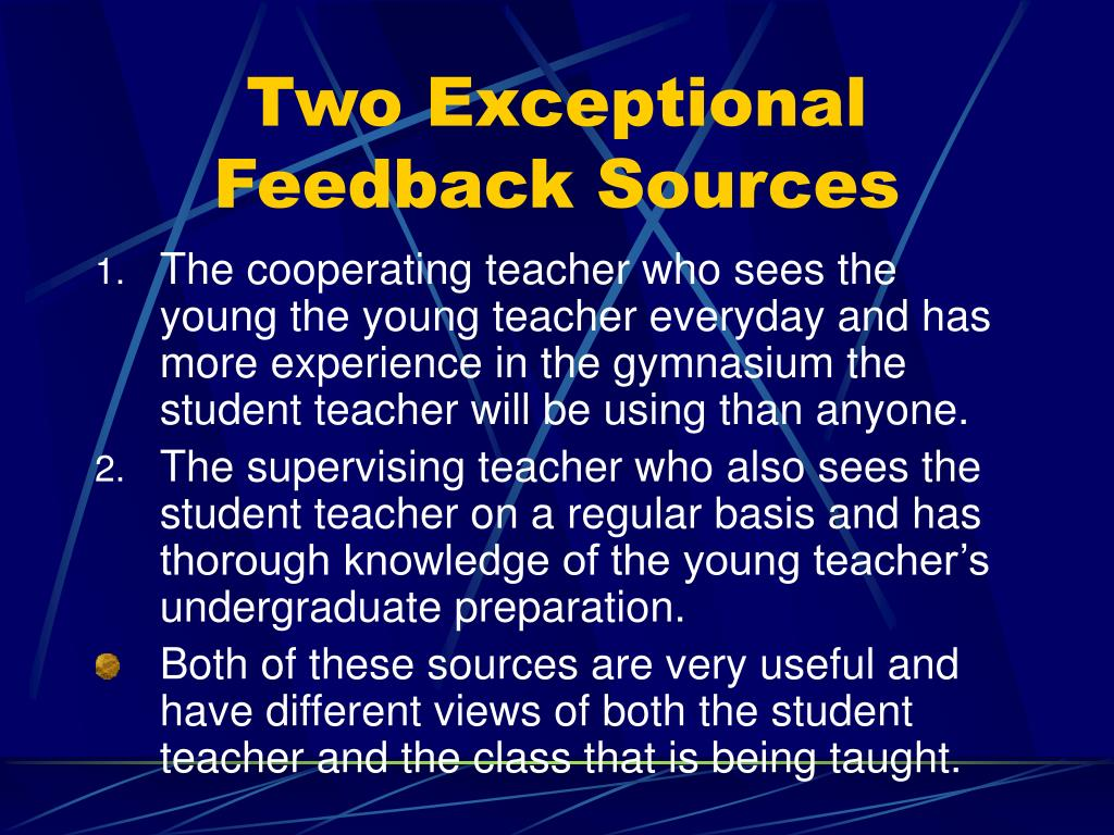 Two Exceptional Feedback Sources
