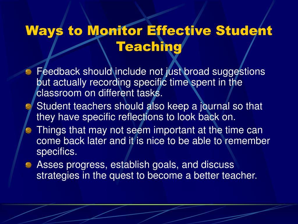 Ways to Monitor Effective Student Teaching