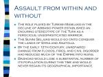 assault from within and without