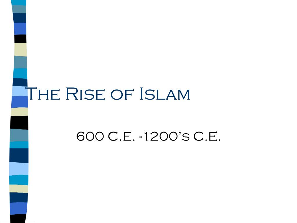 the rise of islam l.