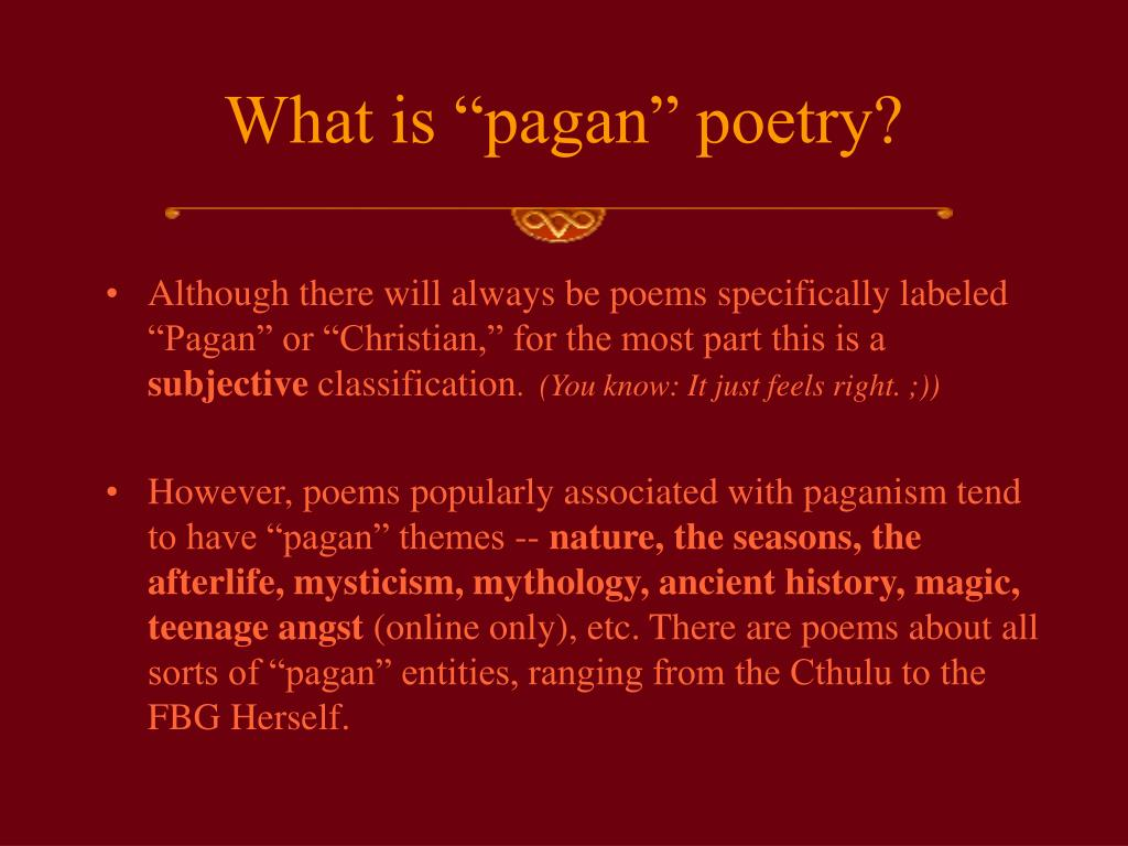"""What is """"pagan"""" poetry?"""