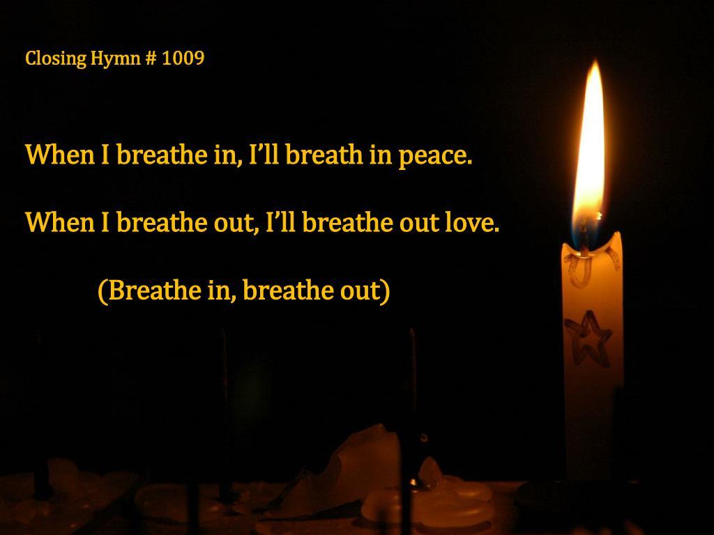 Closing Hymn # 1009