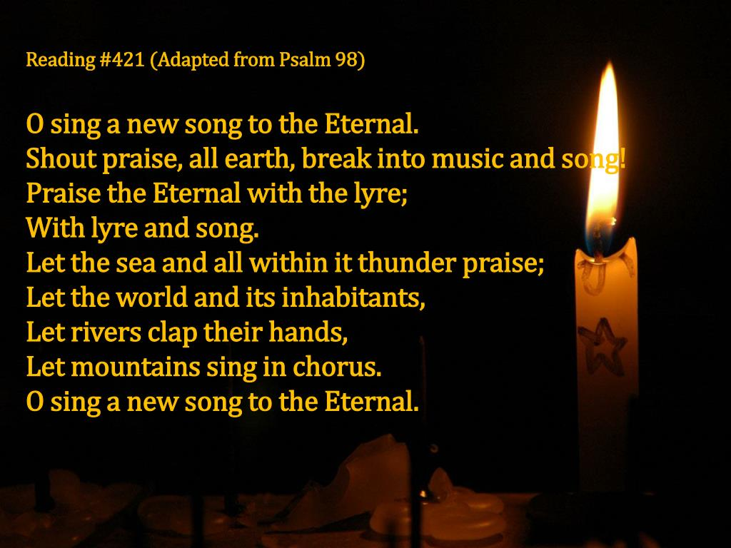 Reading #421 (Adapted from Psalm 98)