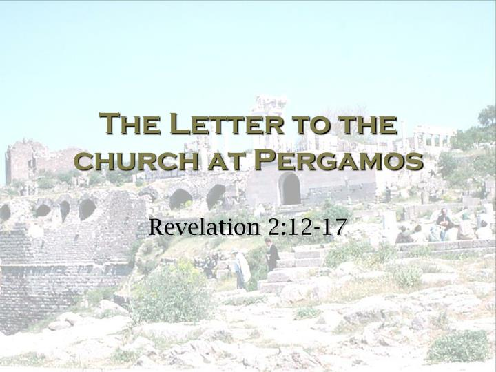 The letter to the church at pergamos
