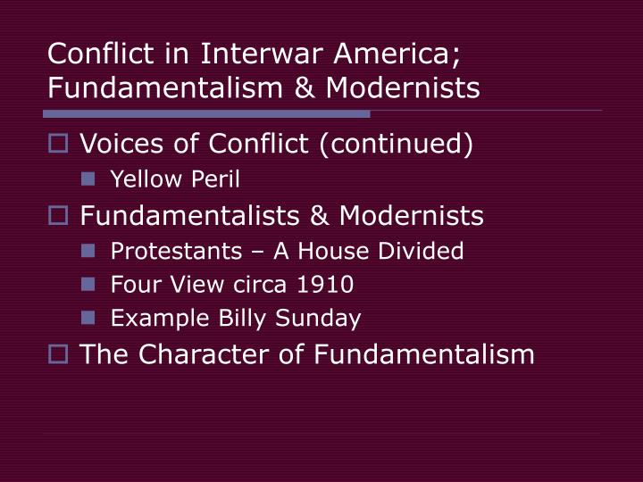 Conflict in interwar america fundamentalism modernists