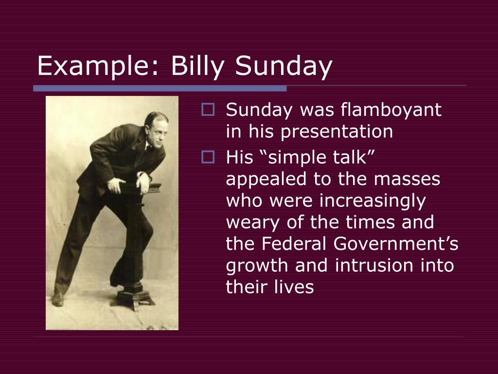 Example: Billy Sunday