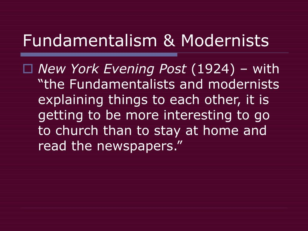 Fundamentalism & Modernists