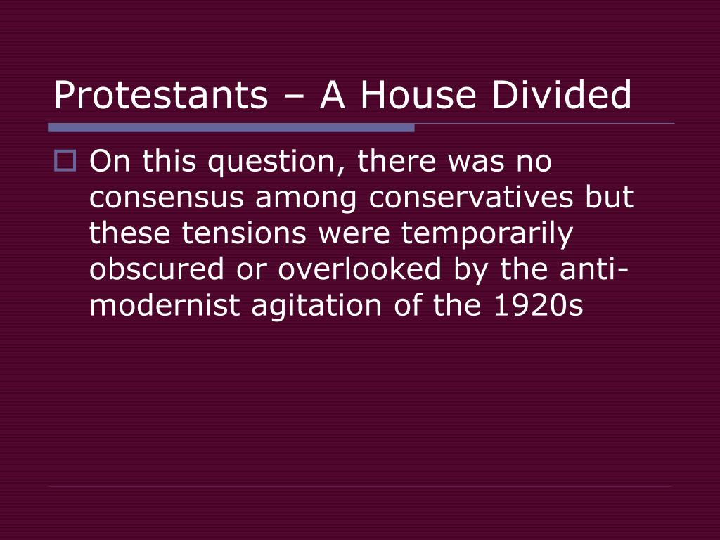 Protestants – A House Divided