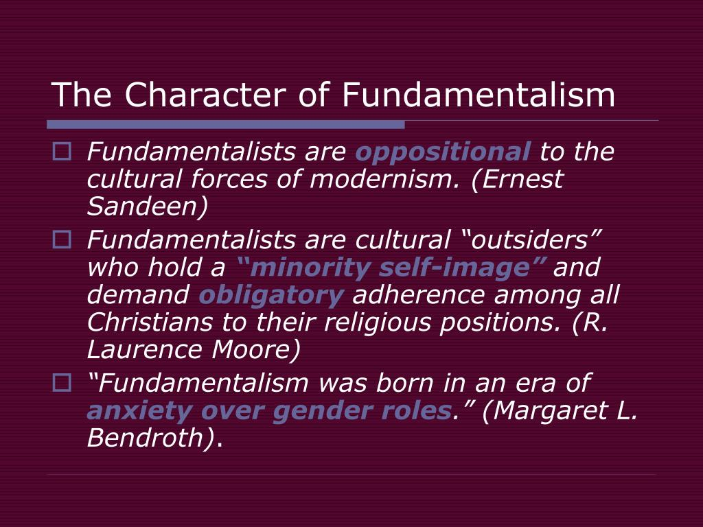 The Character of Fundamentalism